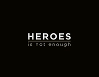 Heroes - is not enough