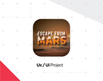 """Ux/Ui Project """" Escape From Mars"""""""