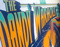 THE DANDY WARHOLS / SCREEN PRINT POSTER