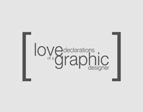 Love declarations of a graphic designer