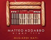 "Matteo Addabbo Organ Trio - ""Bugiardi nati"" CD cover"