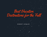 Robert Vowler | Best Vacation Destinations for the Fall