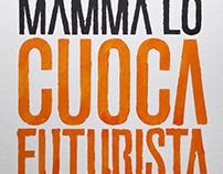 Mamma Lo Cuoca Futurista