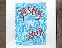 Fishy Bob Screenprint