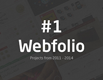 #1 Webfolio 2011 - 2014