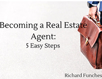 Becoming a Real Estate Agent: 5 Easy Steps
