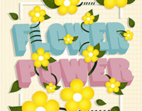 FLOWER POWER (4th Illustrator Project)