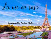 La Vie En Rose - Arrangement by Gustavo Matos
