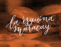 La Esquina Maracay - Branding & calligraphy project