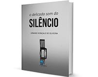 'O Delicado Som do Silêncio' - Book Cover Design
