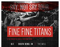 Fine Fine Titans — Sry, Not Sry Tour Poster/AdMat
