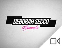 Deborah Secco Apresenta - Opening Sequence