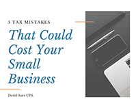Tax Mistakes That Could Cost You | David Auer CPA