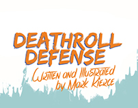 DEATHROLL DEFENSE SHORT COMIC