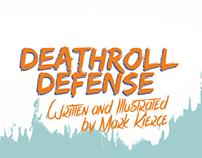 DEATHROLL DEFENSE SHORT COMIC