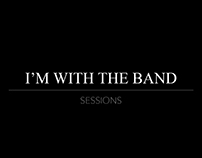 I'M WITH THE BAND Sessions