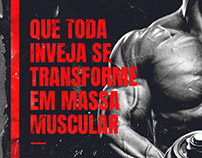 Que toda inveja se transforme em massa muscular