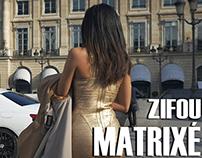 ZIFOU - MATRIXÉ