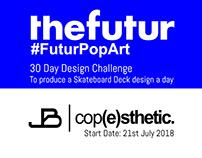 30DAY #FUTURPOPART challenge