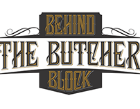 Behind The Butcher Block
