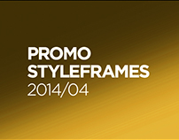 Promo styleframes 2014. Part 4