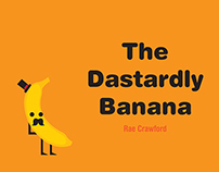The Dastardly Banana