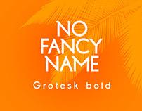 No Fancy Name Grotesk Bold