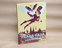 Praga yaks it up. On the interwar. Comic book.