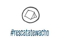 #Rescatatewacho