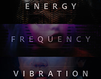 PHOTOSHOP VISUALS SERIE - ENERGY, FREQUENCY, VIBRATION