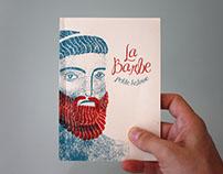 La Barbe, Petite histoire