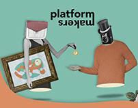 Platform makers