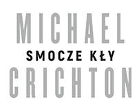 M. Crichton, Smocze kły, REBIS, 2018