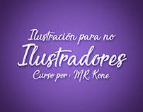 Curso Ilustración para no Ilustradores (Mr. Kone)