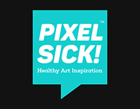 PixelSick 'Healthy Art Inspiration'