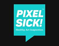 PixelSick 'Healthy Art Inspiration'