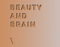 BEAUTY AND BRAIN