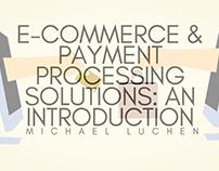 E-Commerce & Payment Processing Solutions: An Introduct