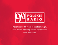 Polish Radio / 90 Years of Existence / 360 campaign