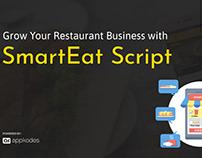 Grow Your Restaurant Business with SmartEat Script