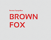 Typography Magazine - Brown Fox