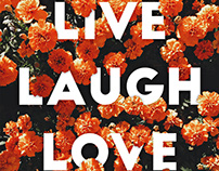 Live Laugh Love Quote Poster