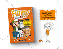 The Funny Girl - Good Deeds and Other Laughing Matters
