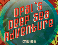 Opal's Deep Sea Adventure