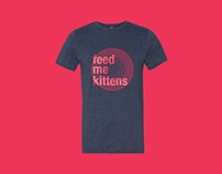 Feed Me Kittens - Apparel