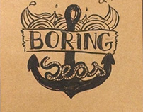 Boring Seas
