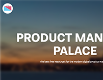 Product Manager Palace- PM resource center