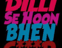 Dilli Se Hoon - Hindi T-shirts