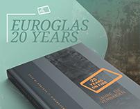 Euroglas – 20 years on fire - Jahre, die verbinden