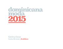Dominicana Moda 2015 | Gente y Cosas